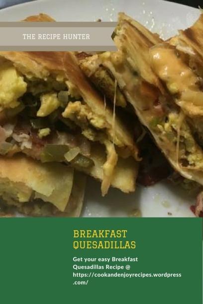 Breakfast Quesadillas