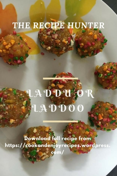 Laddu or laddoo