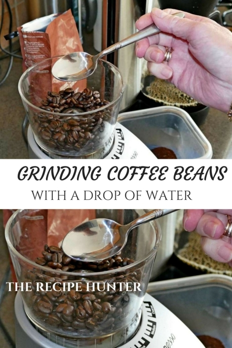Grind coffee beans with a drop of water