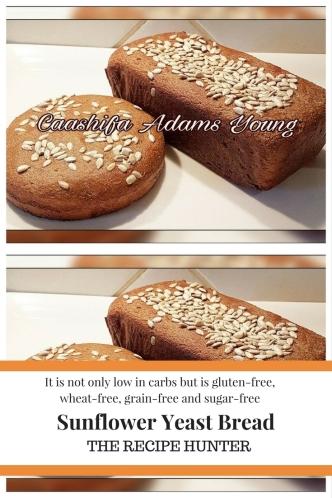 Sunflower Yeast Bread