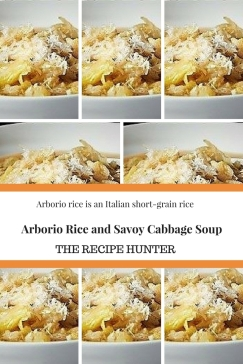 Arborio Rice and Savoy Cabbage Soup