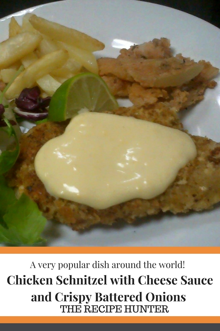 Chicken Schnitzel with Cheese Sauce and Crispy Battered Onions (2)
