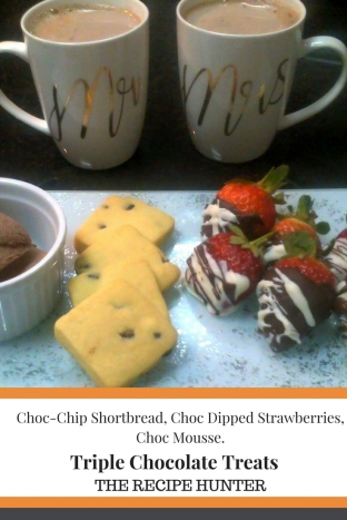 Choc-Chip Shortbread, Choc Dipped Strawberries, Choc Mousse