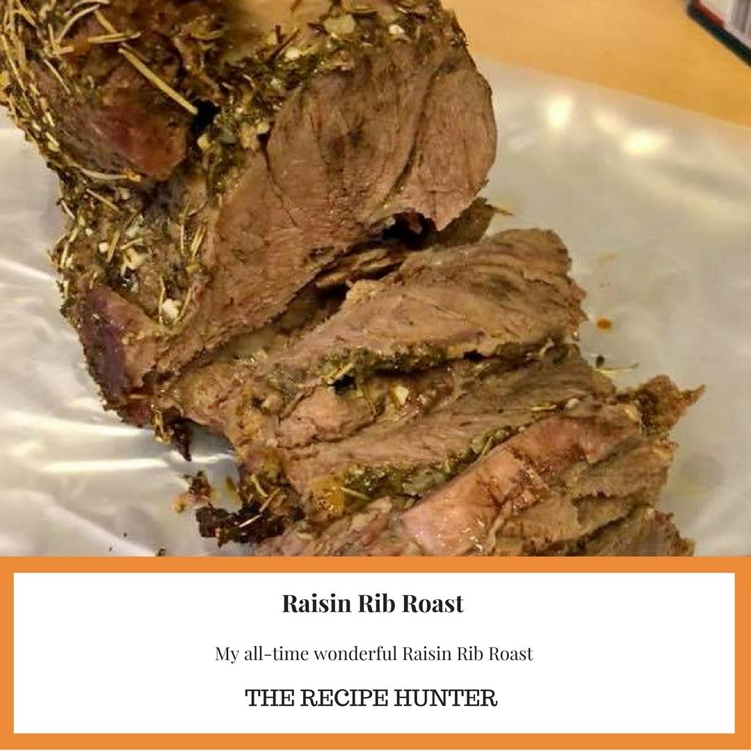 Raisin Rib Roast