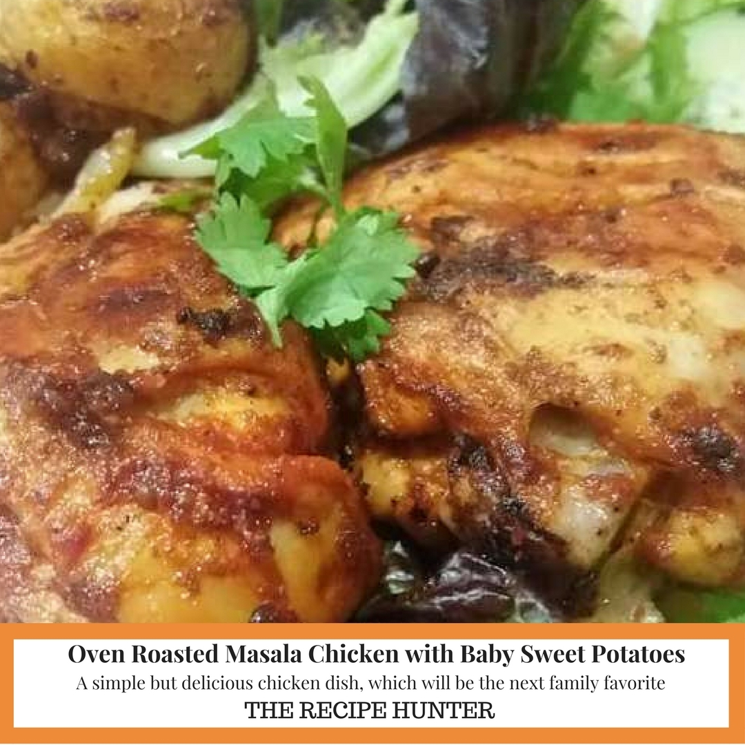 Oven Roasted Masala Chicken with Baby Sweet Potatoes